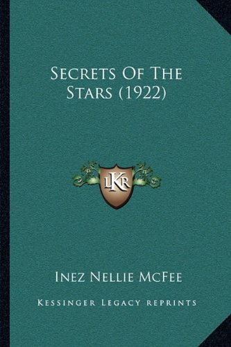 9781164911401: Secrets Of The Stars (1922)