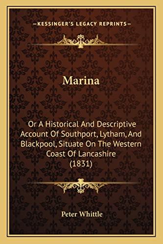 Marina: Or A Historical And Descriptive Account