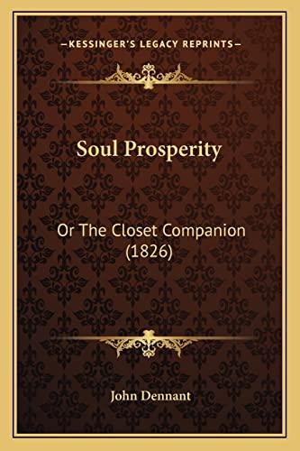 9781164921332: Soul Prosperity: Or the Closet Companion (1826)