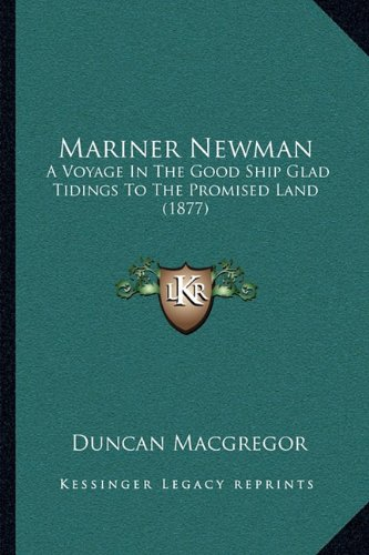 Mariner Newman: A Voyage In The Good