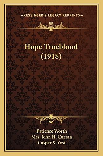 Hope Trueblood (1918): Patience Worth, Casper