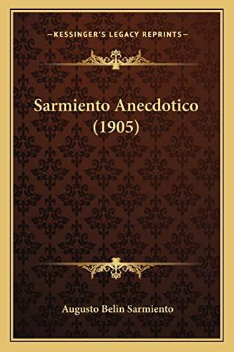 9781164935551: Sarmiento Anecdotico (1905)