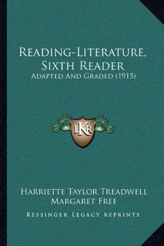 9781164939337: Reading-Literature, Sixth Reader: Adapted And Graded (1915)
