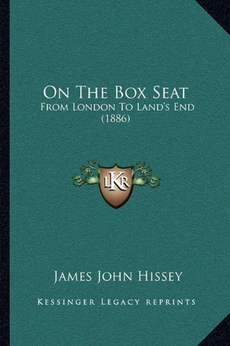 9781164944393: On The Box Seat: From London To Land's End (1886)