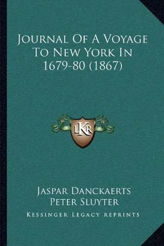 9781164948681: Journal Of A Voyage To New York In 1679-80 (1867)