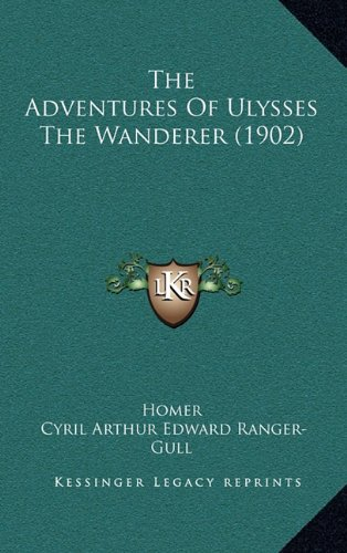 9781164959885: The Adventures of Ulysses the Wanderer (1902)