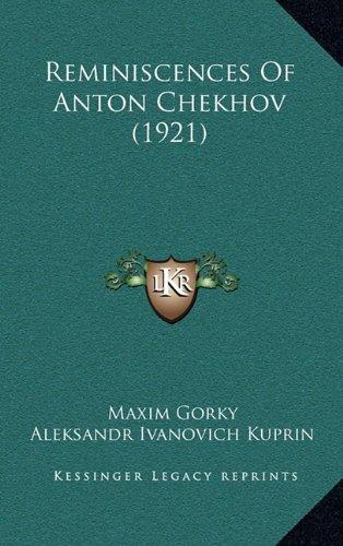 9781164960263: Reminiscences Of Anton Chekhov (1921)
