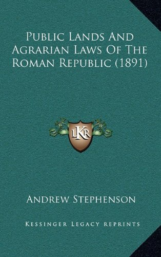 9781164961475: Public Lands And Agrarian Laws Of The Roman Republic (1891)