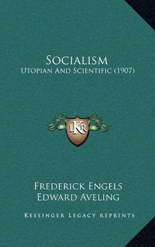 9781164964575: Socialism: Utopian And Scientific (1907)