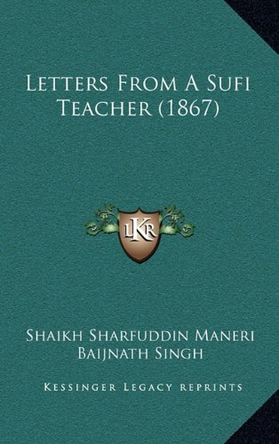 9781164967378: Letters From A Sufi Teacher (1867)
