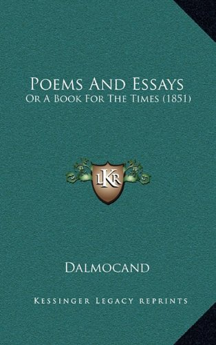9781164968054: Poems and Essays: Or a Book for the Times (1851)