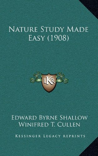 9781164971474: Nature Study Made Easy (1908)
