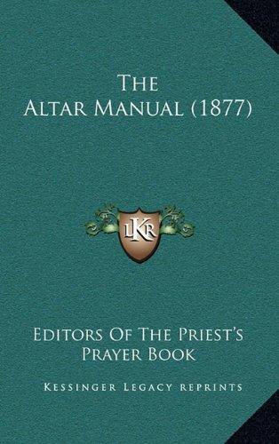 9781164976875: The Altar Manual (1877)