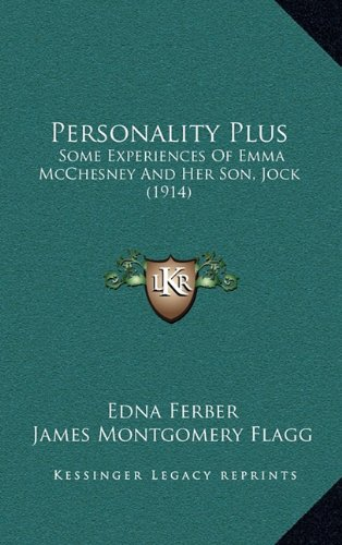 9781164979951: Personality Plus: Some Experiences Of Emma McChesney And Her Son, Jock (1914)