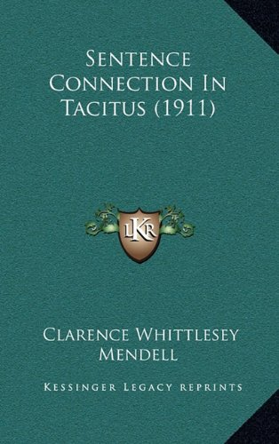 9781164980049: Sentence Connection In Tacitus (1911)
