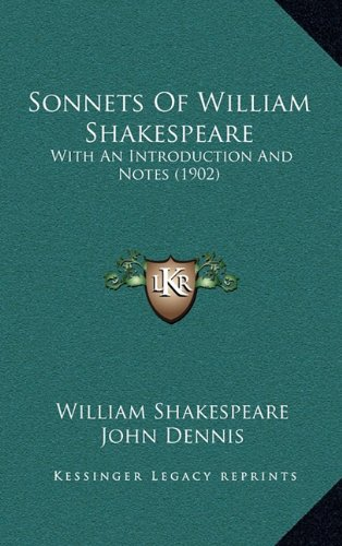 9781164989417: Sonnets Of William Shakespeare: With An Introduction And Notes (1902)