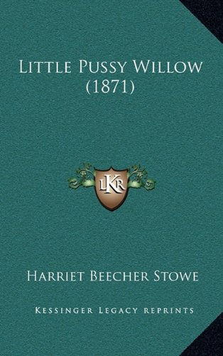 9781164989622: Little Pussy Willow (1871)