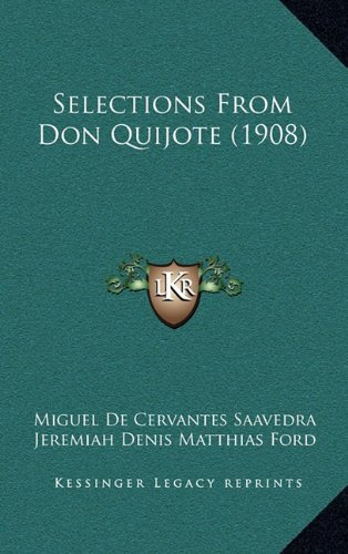 9781164992110: Selections from Don Quijote (1908)