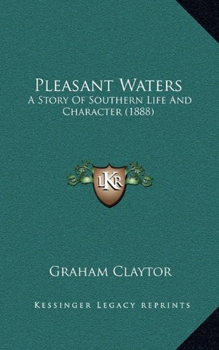 9781164994657: Pleasant Waters: A Story Of Southern Life And Character (1888)