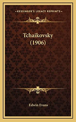 9781164998211: Tchaikovsky (1906)