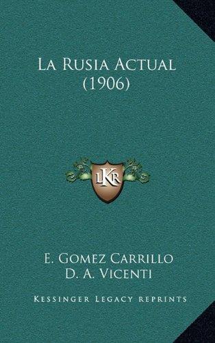 9781164999607: La Rusia Actual (1906) (Spanish Edition)