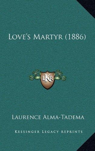 9781164999690: Love's Martyr (1886)