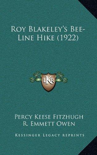 9781164999997: Roy Blakeley's Bee-Line Hike (1922)
