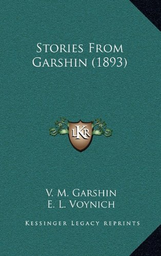 9781165001774: Stories From Garshin (1893)