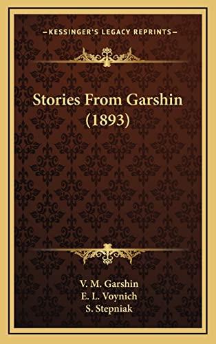 9781165001774: Stories From Garshin (1893)