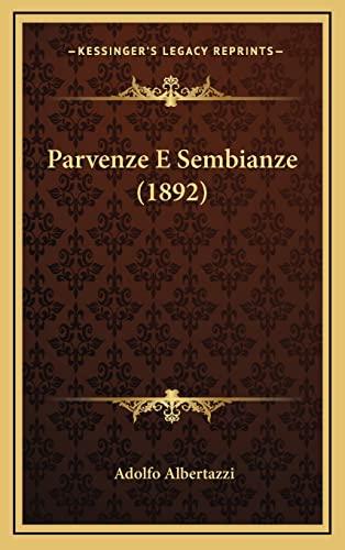 9781165002139: Parvenze E Sembianze (1892)