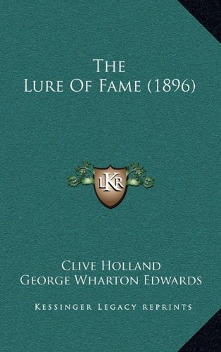 9781165004058: The Lure Of Fame (1896)