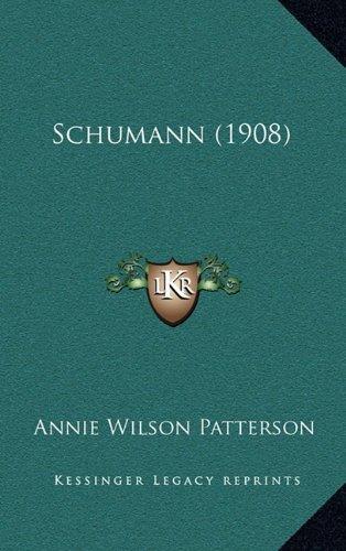 9781165005734: Schumann (1908)