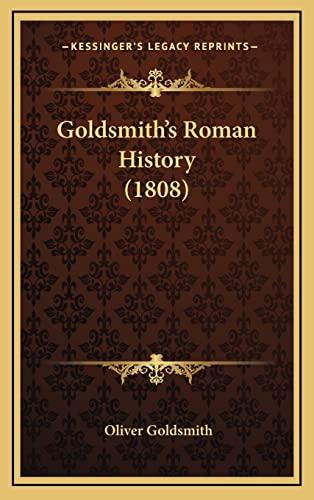 9781165008704: Goldsmith's Roman History (1808)