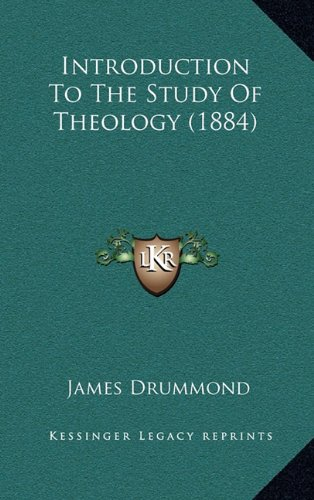 9781165012817: Introduction To The Study Of Theology (1884)