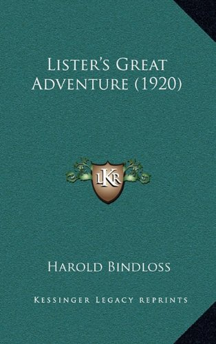 9781165023578: Lister's Great Adventure (1920)