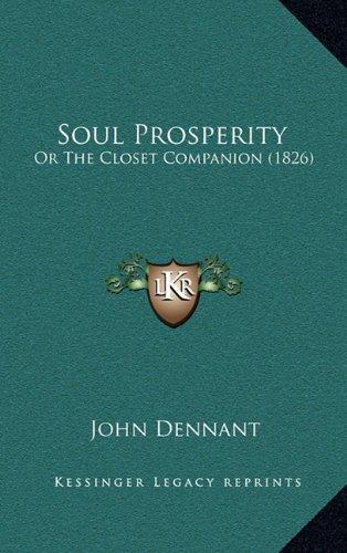 9781165034130: Soul Prosperity: Or The Closet Companion (1826)