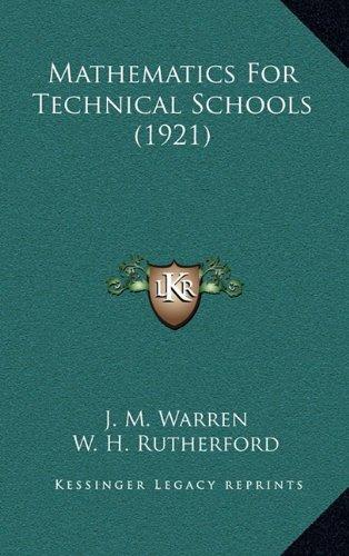 9781165035922: Mathematics For Technical Schools (1921)