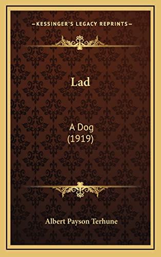 9781165038947: Lad: A Dog (1919)