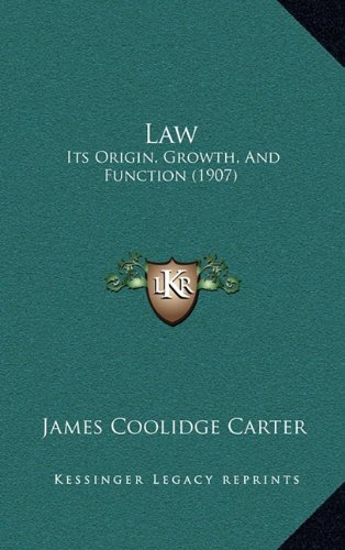 9781165040865: Law: Its Origin, Growth, and Function (1907)
