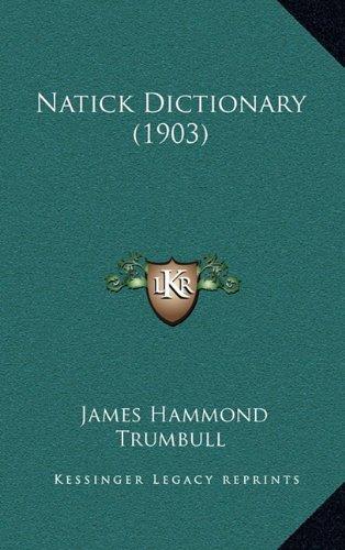 9781165042302: Natick Dictionary (1903)