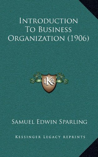 9781165045921: Introduction to Business Organization (1906)