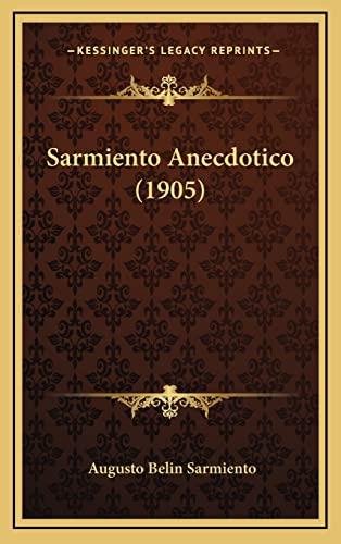 9781165047505: Sarmiento Anecdotico (1905)