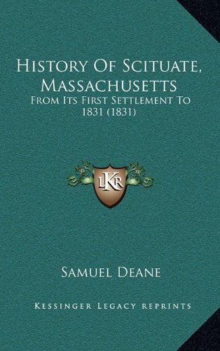 9781165050086: History Of Scituate, Massachusetts: From Its First Settlement To 1831 (1831)