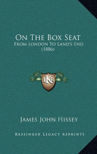 9781165055579: On The Box Seat: From London To Land's End (1886)