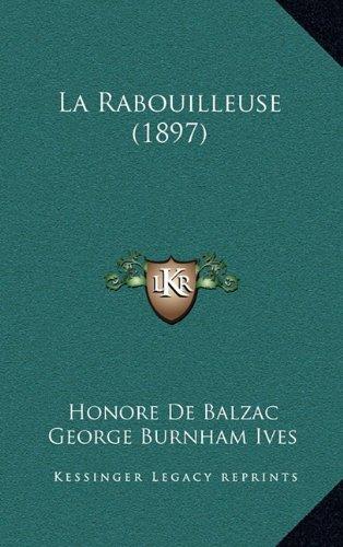 9781165057849: La Rabouilleuse (1897)