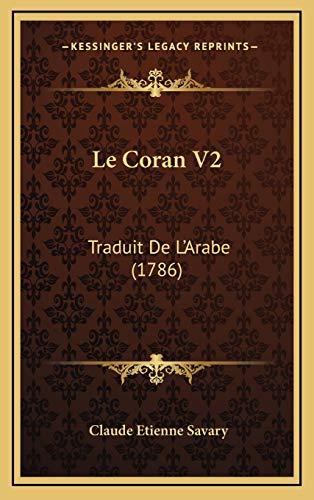 9781165059898: Le Coran V2: Traduit De L'Arabe (1786) (French Edition)