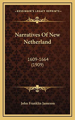 9781165060276: Narratives Of New Netherland: 1609-1664 (1909)