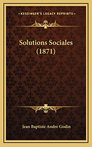 9781165065769: Solutions Sociales (1871)