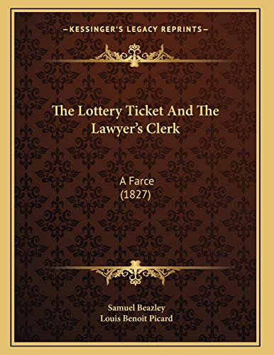 The Lottery Ticket And The Lawyer`s Clerk:
