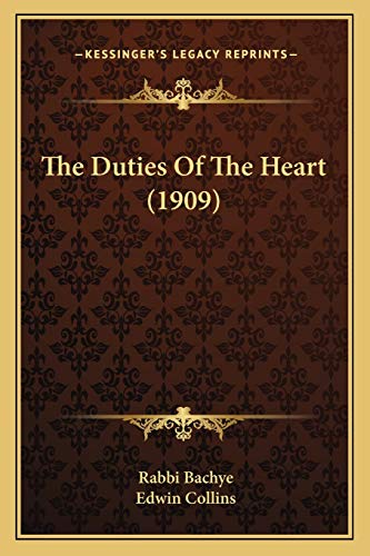 9781165070220: The Duties Of The Heart (1909)